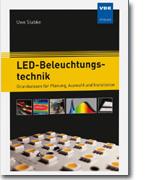 Neuerscheinung September 2018 --> LED-Beleuchtungstechnik - Grundwissen für Planung, Auswahl und Installation - Dr. Uwe Slabke - 2018, 256 Seiten, Din A5, Broschur ISBN 978-3-8007-4451-0
